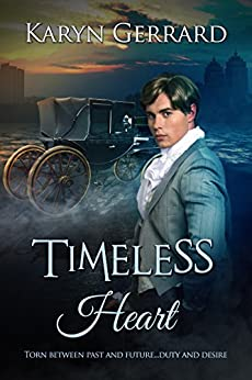 Timeless Heart (Heroes of Time Travel Anthology Series Book 2) by [Gerrard, Karyn]
