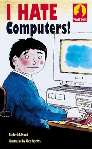 I Hate Computers! (Wolf Hill: Level 1)の詳細を見る