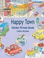 Happy Town Sticker Picture Book (Dover Sticker Books)
