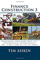 Finance Construction: Corporate Ifrs-gaap: B/S-i/s Engineering Technologies No. ,2,001-3,000 of 111,111 Laws