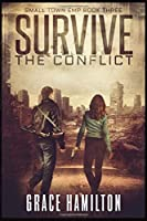 Survive the Conflict (Small Town EMP)