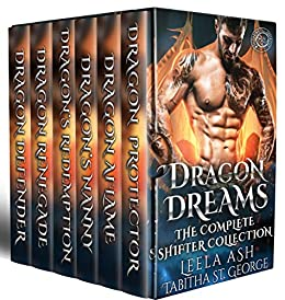 Dragon Dreams: The Complete Shifter Collection by [Ash, Leela, St. George, Tabitha]