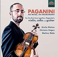 Paganini: His Music,His Instruments