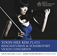 Khachaturian; Tchaikovsky: Violin Concertos by Yoon-Hee Kim