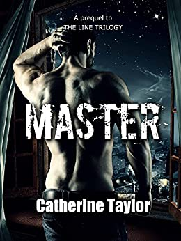 Master (The Master Files Book 1) by [Taylor, Catherine]