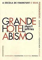 Grande Hotel Abismo