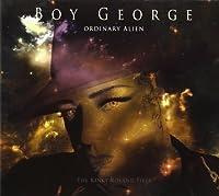 Ordinary Alien by BOY GEORGE (2011-03-01)