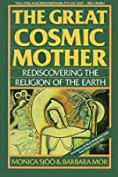 The Great Cosmic Mother: Rediscovering the Religion of the Earth【洋書】 [並行輸入品]