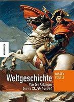 Weltgeschichte: Von den Anfaengen bis ins 21. Jahrhundert