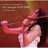 川井郁子 at カーネギーホール 2008 ~新世界~