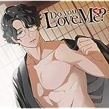 Do you Love Me? vol.2 -Soichiro Tsurugi-