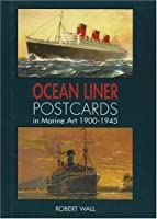 Ocean Liner Postcards in Marine Art