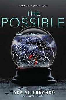 The Possible by [Altebrando, Tara]