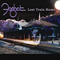 Last Train Home by Foghat (2010-06-15)