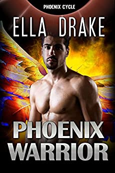 The Phoenix Warrior: Space Grit Two: Book One (The Phoenix Cycle 1) by [Drake, Ella]