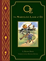 Oz (Baum) Marvelous Land of Oz (L Frank Baum's OZ)