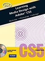 Learning Media Design with Adobe CS5