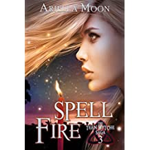 Spell Fire (Teen Wytche Saga Book 3)