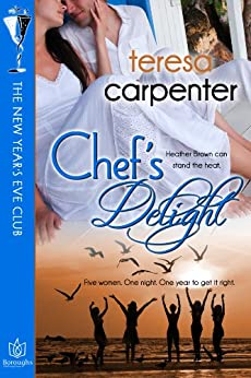 Chef's Delight (The New Year's Eve Club Book 5) by [Carpenter, Teresa]