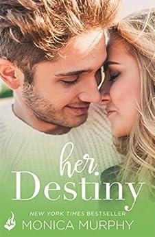 Her Destiny: Reverie 2 (Reverie Series) by [Murphy, Monica]