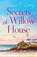Secrets of Willow House: A heartwarming and uplifting page turner set in Ireland (Sandy Cove)