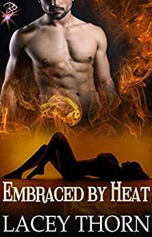 Embraced by Heat (Demon Chronicles, Book Three) by Lacey Thorn by [Thorn, Lacey]