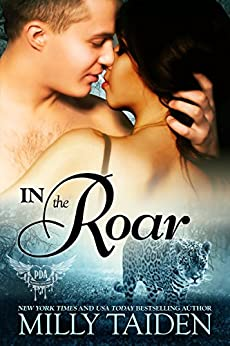 In The Roar: BBW Paranormal Shape Shifter Romance (Paranormal Dating Agency Book 9) by [Taiden, Milly]