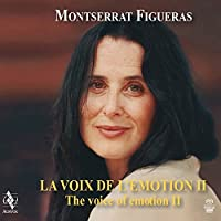 The Voice of Emotion II by Montserrat Figueras