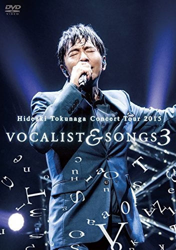 Concert Tour 2015 VOCALIST & SONGS 3 [DVD]