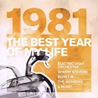Best Year of My Life: 1981
