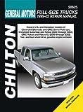 GM Full Size Trucks 99-02 (Chilton's Total Car Care Repair Manual)