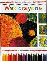 Wax Crayons (Painting and Drawing)