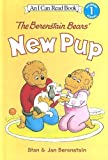 The Berenstain Bears' New Pup (I Can Read! Level 1: the Berenstain Bears)