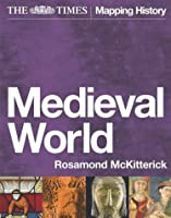 """The """"Times"""" Medieval World"""