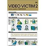 teevee graphics VIDEO VICTIM 2 [DVD]