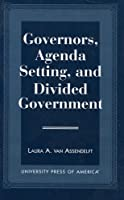 Governors, Agenda Setting and Divided Government