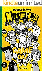 Middle School Misfits - Game On - Book 2 (English Edition)