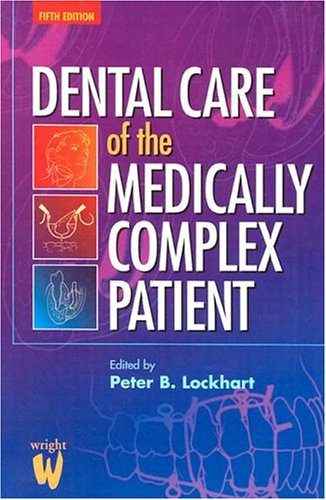 Download Dental Care of the Medically Complex Patient 0723610908