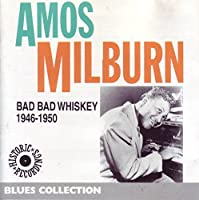Bad Bad Whiskey 1946-1950