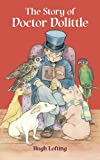 The Story of Doctor Dolittle (Dover Children's Classics)