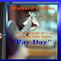 Richard Collins Pay Day【CD】 [並行輸入品]