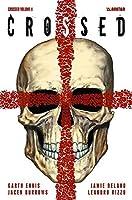 Crossed Volume 4 by Garth Ennis Jamie Delano(2012-10-23)