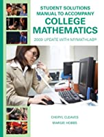Student Solutions Manual for College Mathematics: 2009 Update with MyMathLab【洋書】 [並行輸入品]