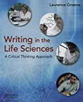 Writing in the Life Sciences: A Critical Thinking Approach【洋書】 [並行輸入品]