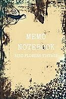 Bird Flowers Memo Notebook