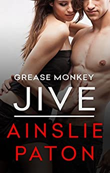 Grease Monkey Jive by [Paton, Ainslie]