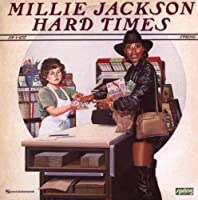 Hard Times by Millie Jackson (1996-05-03)