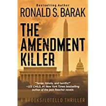 The Amendment Killer (Brooks/Lotello Thriller)