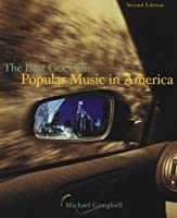 Popular Music In America: The Beat Goes On