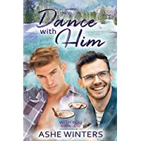 Dance With Him (With You Book 1) (English Edition)